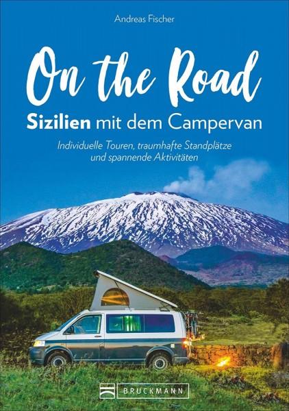 On the Road – Sizilien mit dem Campervan