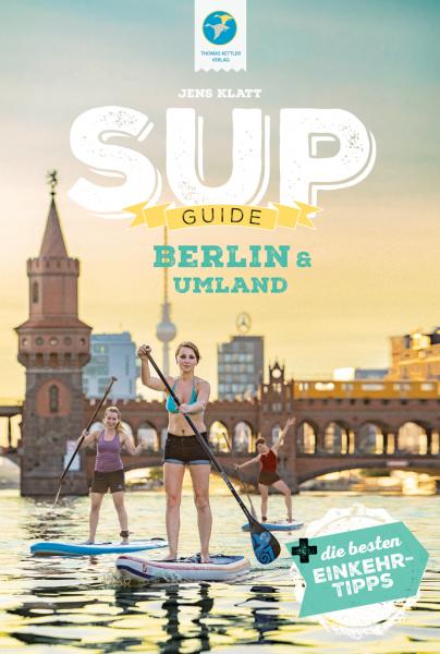 SUP-Guide Berlin & Umland September 2021 (Brandenburg)