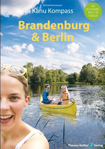 Kanu Kompass Brandenburg & Berlin August 2021
