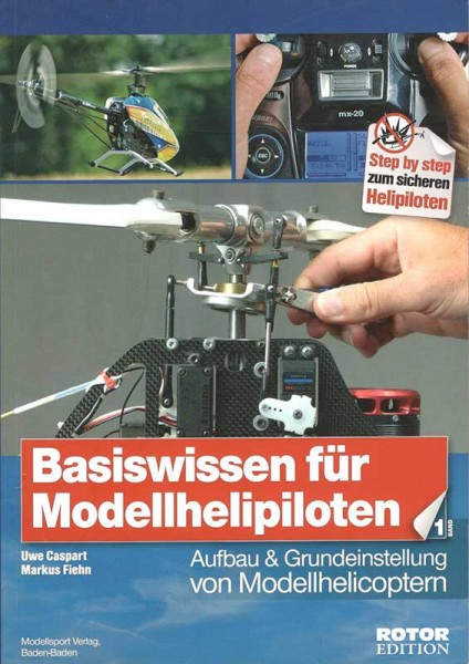 Basiswissen für Modellhelipiloten – Band 1