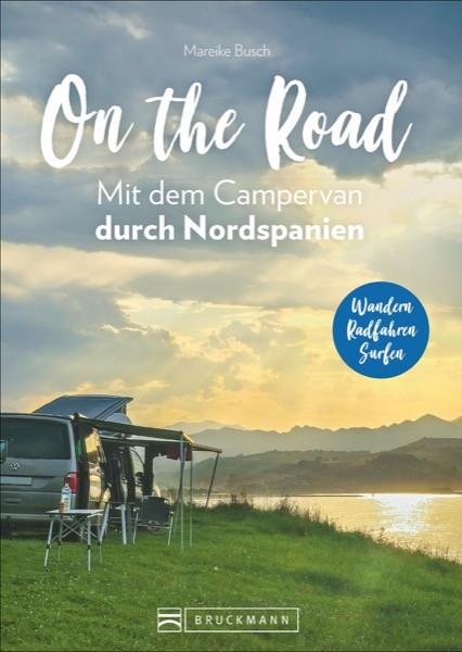 On the Road – Mit dem Campervan durch Nordspanien